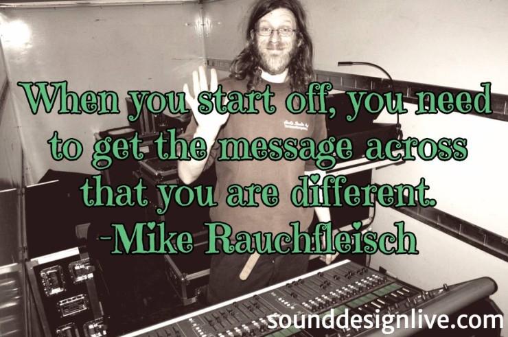 sound-design-live-mike-quote-differentiation