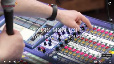 sound-design-live-mixing-monitors-from-foh-17-lessons-learned-grealy-soulsound