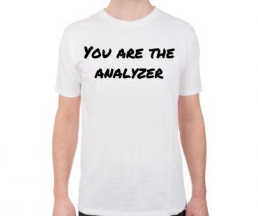 sound-design-live-smaart-tool-you-are-the-analyzer-chris-tsanjoures-tshirt